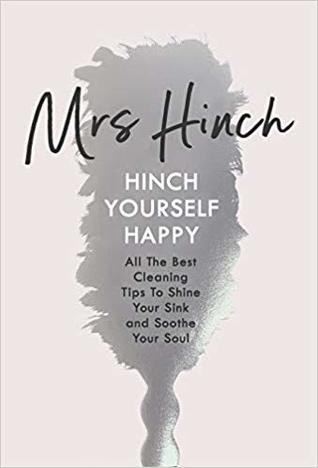 Hinch Yourself Happy by Sophie Hinchliffe