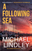 A Following Sea by Michael Lindley