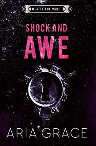 Shock and Awe (Men of the Vault #8)