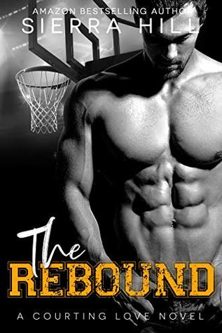 The Rebound (Courting Love, #2)