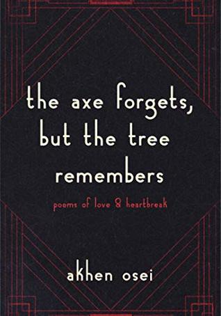 the axe forgets, but the tree remembers