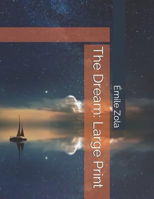 The Dream: Large Print