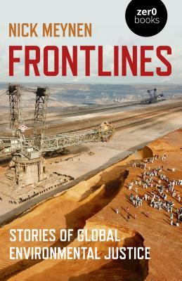 Frontlines: Stories of Global Environmental Justice