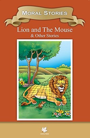 Moral Stories Lion and The Mouse & Other Stories