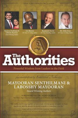 The Authorities - Mayooran Senthilmani & Labosshy Mayooran: Powerful Wisdom from Leaders in the Field