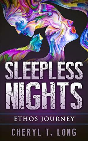Sleepless Nights: Ethos Journey