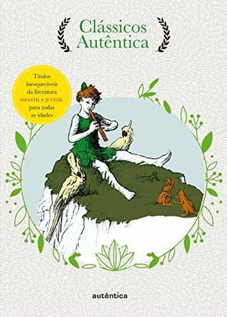 Caixa Clássicos Autêntica - Vol. 2: Peter Pan; A ilha do tesouro; Viagens de Gulliver; As aventuras de Tom Sawyer; As mais belas histórias Vol. 2