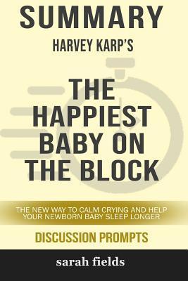 Summary: Harvey Karp's the Happiest Baby on the Block