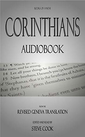 Books of I&II Corinthians Audiobook: From The Revised Geneva Translation