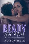 Ready For Him: A Single Dad Next Door Romance