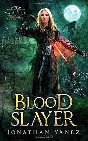 Blood Slayer: A Dark Fantasy Thriller