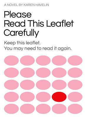 Please Read This Leaflet Carefully: Keep This Leaflet. You May Need to Read It Again.