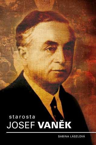 Starosta Josef Vaněk