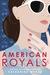 American Royals (American Royals, #1)