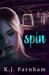 Spin by K.J. Farnham