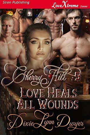 Cherry Hill 5: Love Heals All Wounds [Cherry Hill 5]