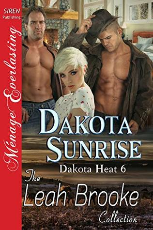Dakota Sunrise [Dakota Heat 6]