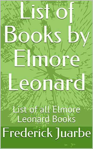 List of Books by Elmore Leonard: List of all Elmore Leonard Books