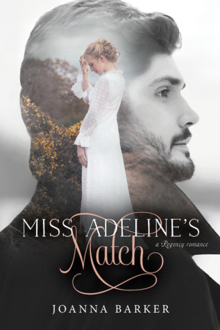 Miss Adeline's Match