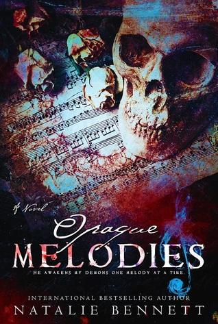 Opaque Melodies (Coveting Delirium #1)