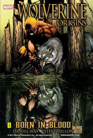 Wolverine: Origins, Volume 1: Born in Blood