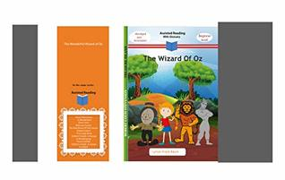 The Wonderful Wizard of OZ (Assisted Reading Book 8)