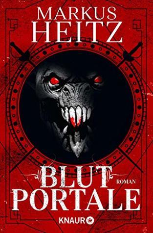 Blutportale: Roman (Pakt der Dunkelheit 4)