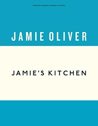 Jamie's Kitchen (Anniversary Editions Book 4)