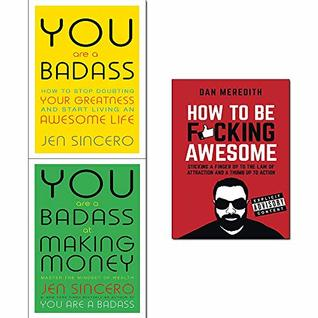 How to be F*cking Awesome / You are a Badass / You are a Badass at Making Money