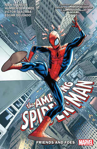 Amazing Spider-Man by Nick Spencer, Vol. 2: Friends and Foes