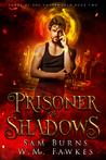 Prisoner of Shadows (Lords of the Underworld, #2)