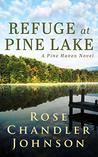 Refuge at Pine Lake: A Pine Haven Novel