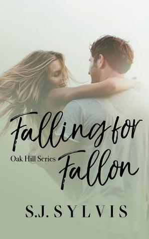 Falling for Fallon, (Oak Hill, #2)
