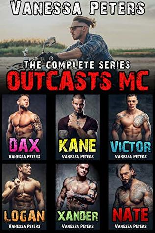 Outcasts MC: The Complete Series by Vanessa Peters