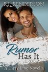 Rumor Has It (Dirty Love #0.5)