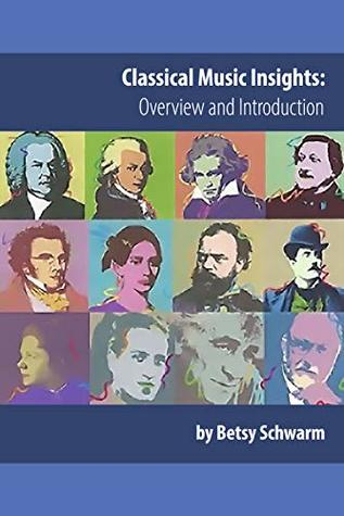 Classical Music Insights: Overview and Introduction