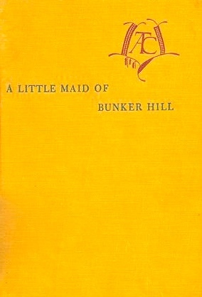 A Little Maid of Bunker Hill