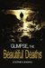 Glimpse, The Beautiful Deaths by Stephen B.  King