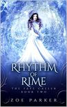 Rhythm of Rime (The Fate Caller