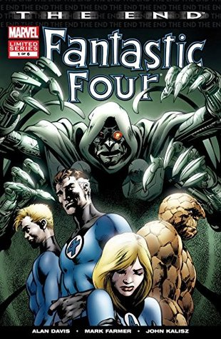 Fantastic Four: The End #1 (of 6) (Fantastic Four: The End Vol. 1)