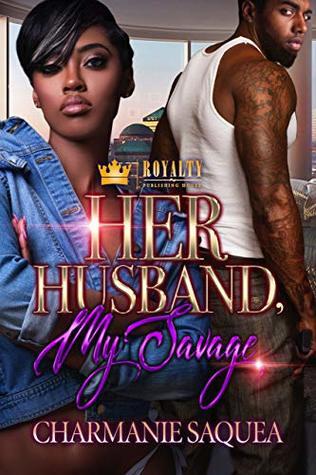 Her Husband, My Savage