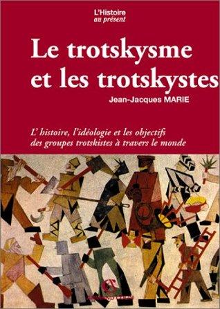 Le Trotskysme et les trotskystes