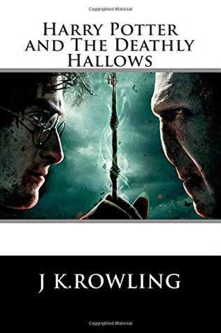 Harry Potter: The Deathly Hallows (Book 7)