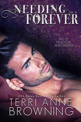 Needing Forever Volume #1 (The Rocker Universe)