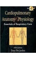 Cardiopulmonary Anatomy & Physiology, Essentials Of Respitratory Care + Workbook To Accompany Cardiopulmonary Anatomy & Physiology, + Web Tutor Blackborad