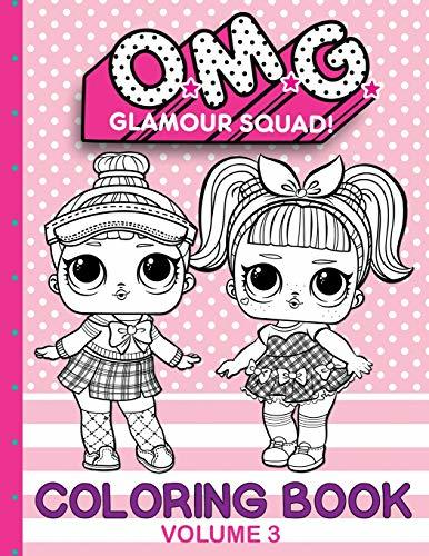 O.M.G. Glamour Squad: Coloring Book (Volume 3)
