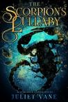 The Scorpion's Lullaby (Luminous Lands, #1)