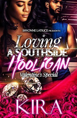 Loving A Southside Hooligan: Valentine's Special