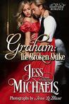 Graham: The Broken Duke: An Illustrated Romance