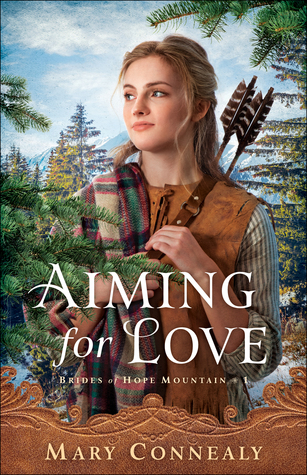 Aiming for Love (Brides of Hope Mountain, #1)